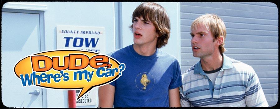 Dude Where s My Car