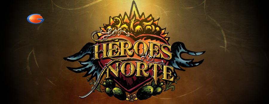 Los Heroes del Norte movie
