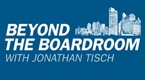 Show_thumbnail_beyond_the_boardroom_with_jonathan_tisch