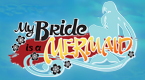 Show_thumbnail_my_bride_is_a_mermaid